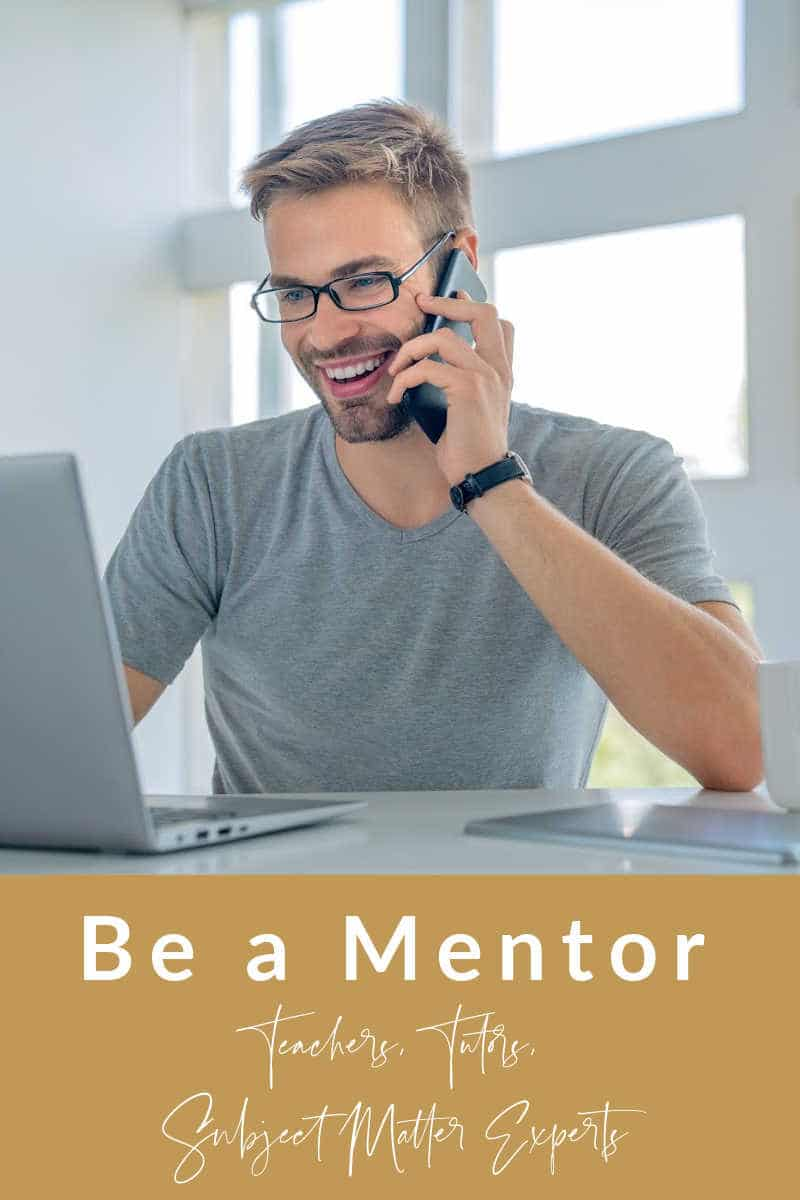 be a mentor, part time teaching, part time income entrepreneurs, OTL guide me at home, online mentors